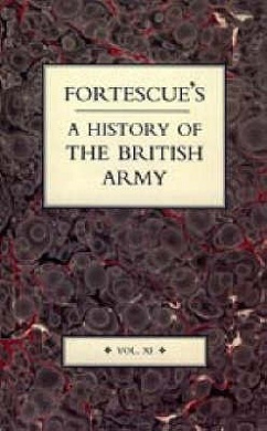 Fortescue's History of the British Army: v. 11