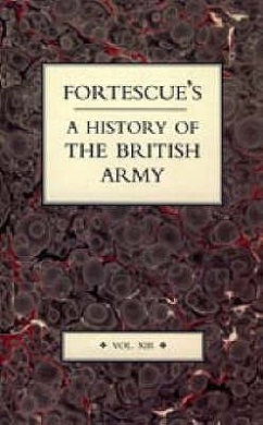 Fortescue's History of the British Army: v. 13