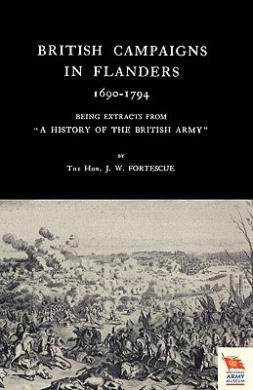 British Campaigns in Flanders 1690-1794