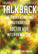 "Talkback: The Unofficial and Unauthorised ""Doctor Who"" Interview Book"