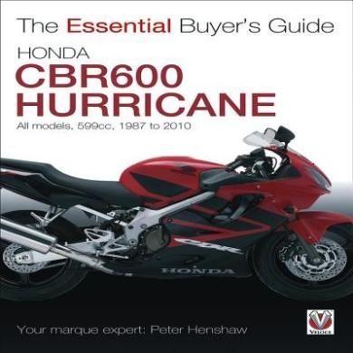 Honda CBR600: CBR600, Hurricane, CBR600RR. 599cc. 1987-2010 (Essential Buyer's Guide Series)