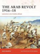 The Arab Revolt 1916-18