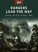 Rangers Lead the Way -Pointe-du-hoc D-day 1944