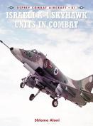 Israeli A-4 Skyhawk Units in Combat