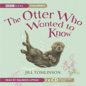 The Otter Who Wanted to Know [Audio]