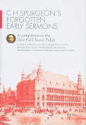 C H Spurgeon's Forgotten Early Sermons