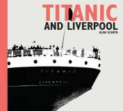 Titanic and Liverpool