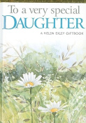 To A Very Special Daughter