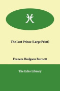 The Lost Prince [Large Print]