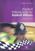 Practical Policing Skills for Student Officers