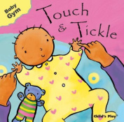 Childs Play Books CPY9781846431302 Baby Gym Touch and Tickle