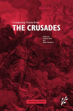 Competing Voices from the Crusades: Fighting Words (Fighting Words)