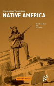 Competing Voices from Native America