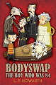 Bodyswap: The Boy Who Was 84