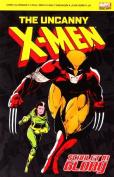 """The Uncanny """"X-Men"""""""