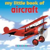 My Little Book of Aircraft
