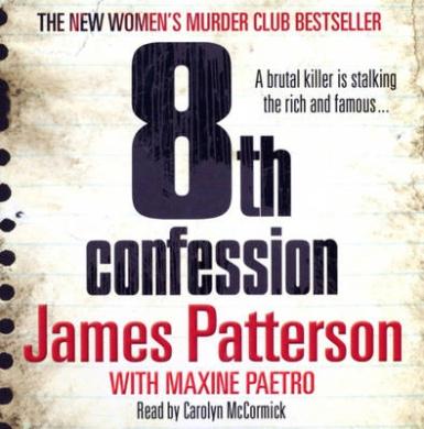 8th Confession: (Women's Murder Club 8) (Women's Murder Club)