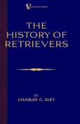 The History of Retrievers