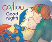 Caillou - Good Night