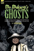 Mr. Mukerji's Ghosts - Supernatural Tales from the British Raj Period by India's Ghost Story Collector