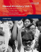 Edexcel GCE History AS Unit 1 D5 Pursuing Life and Liberty