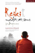 Reiki Meditations for Beginners [With CD]