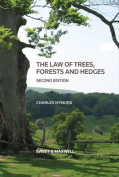 The Law of Trees, Forests and Hedges