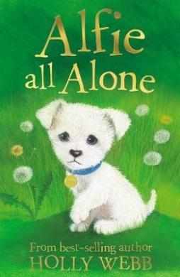 Alfie All Alone (Holly Webb Animal Stories)