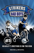 Bad Boys (Strikers)