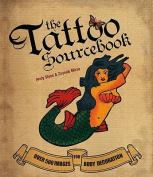 The Tattoo Sourcebook