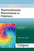 Thermochromic Phenomena in Polymers