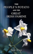 The People's Potato and the Great Irish Famine