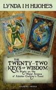 The Twenty-Two Keys of Wisdom