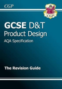 GCSE Design & Technology Product Design AQA Revision Guide