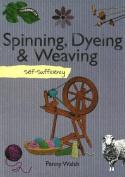 Spinning, Dyeing & Weaving