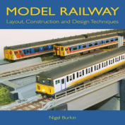 Model Railway Layout, Construction and Design Techniques