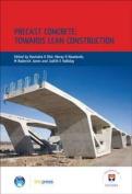 Precast Concrete: Towards Lean Construction