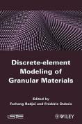 Discrete Numerical Modeling of Granular Materials
