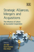 Strategic Alliances, Mergers and Acquisitions