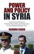 Power and Policy in Syria