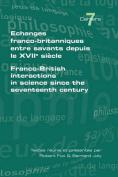 Echanges Franco-britanniques Entre Savants Depuis Le XVIIe Siecle