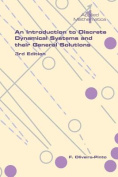 An Introduction to Discrete Dynamical Systems and Their General Solutions - 3rd Edition