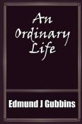 An Ordinary Life'