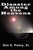Disaster Among the Heavens