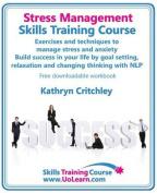 Stress Management Skills Training Course