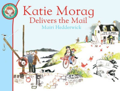 Katie Morag Delivers the Mail (Katie Morag)