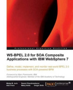 WS-BPEL 2.0 for SOA Composite Applications with IBM WebSphere 7.0