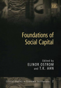 Foundations of Social Capital