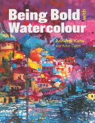Being Bold with Watercolour