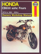 Honda CB650 Fours Owner's Workshop Manual